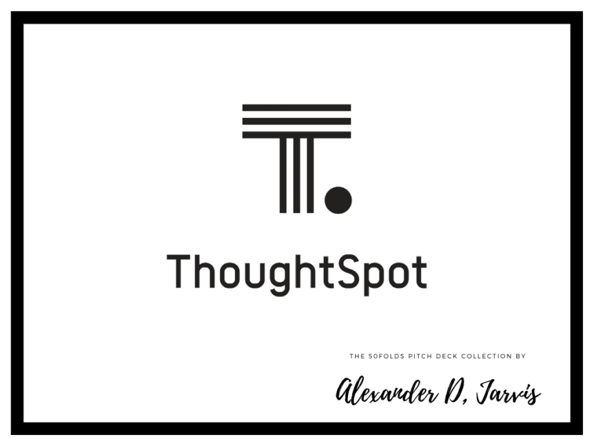 ThoughtSpot Pitch Deck to Raise a $248m Series E