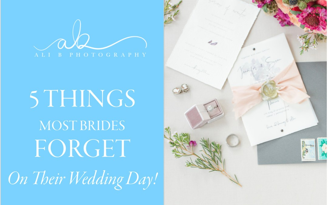 5 Things most brides FORGET on their wedding day | Wedding Wisdom