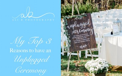 My Top 3 Reasons to have an Unplugged Ceremony | Wedding Wisdom