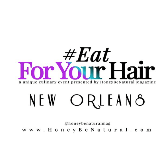 Eat For Your Hair Event New Orleans Flyer