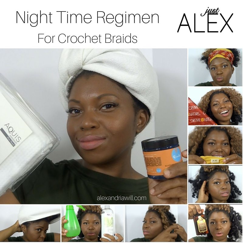 night time regimen for crochet braids alexandriawill grid