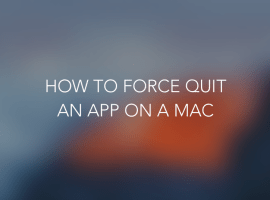 How To: Force Quit an app on a Mac