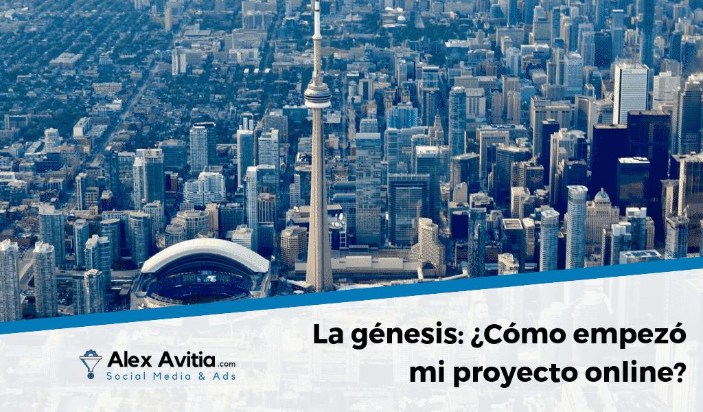 La génesis: ¿Cómo empezó mi proyecto online?