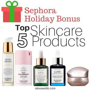 Sephora Holiday Bonus - Top 5 Skincare - alexawebb.com