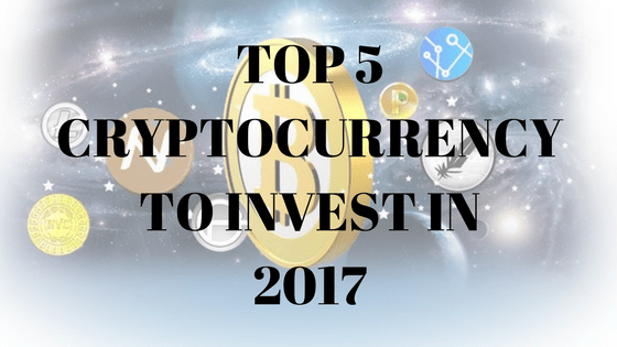Top 5 Crypto Currencies To Invest in 2018