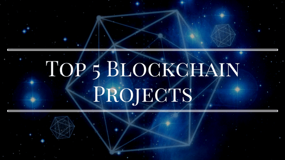 Top 5 Ambitious Blockchain Projects
