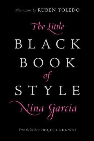 the-little-black-book-of-style-nina-garcia