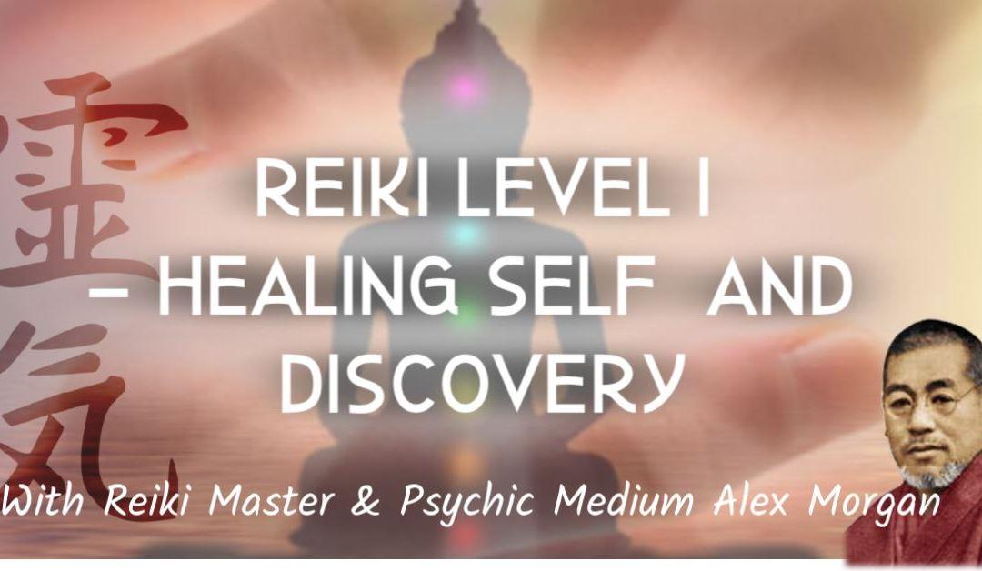 "Reiki Level 1 – ""Healing Self & Discovery"""