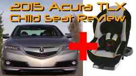 2015 Acura TLX Child Seat Review