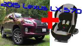 2015 Lexus LX 570 Child Seat Review