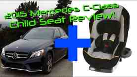 2015 Mercedes C Class C300 4Matic Child Seat Review