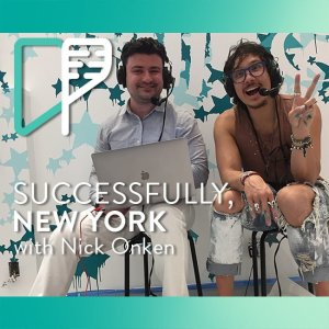 Nick Onken on Successfully NY withAlex Shalman