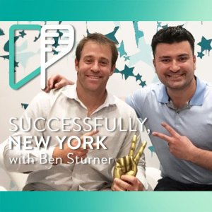 Ben Sturner on Successfully NY with Alex Shalman