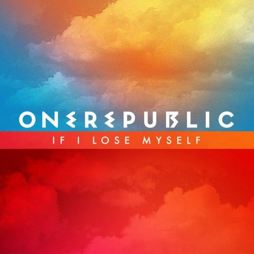 One Republic - If I Lose Myself