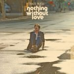 Nate Ruess – Nothing Without Love