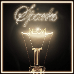 Neon Hitch – Sparks