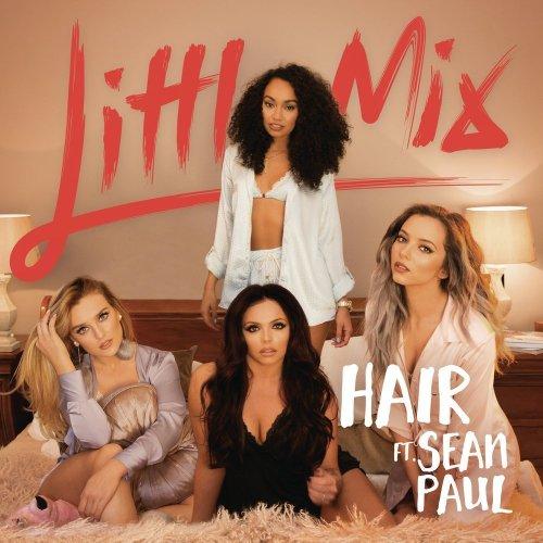 Little Mix - Hair ft. Sean Paul