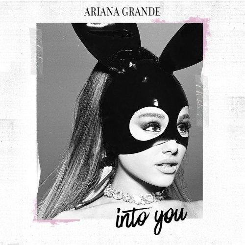 Ariana Grande - Into You