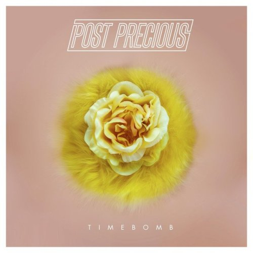 Post Precious - Timebomb