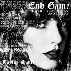 Taylor Swift – End Game ft. Ed Sheeran & Future
