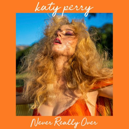 Katy Perry - Never Really Over Artwork