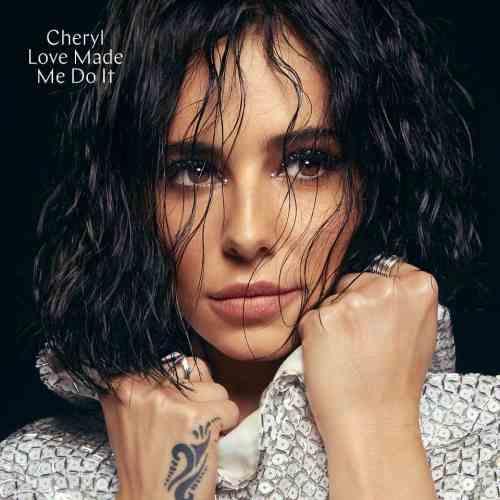 Cheryl - Love Made Me Do It Artwork