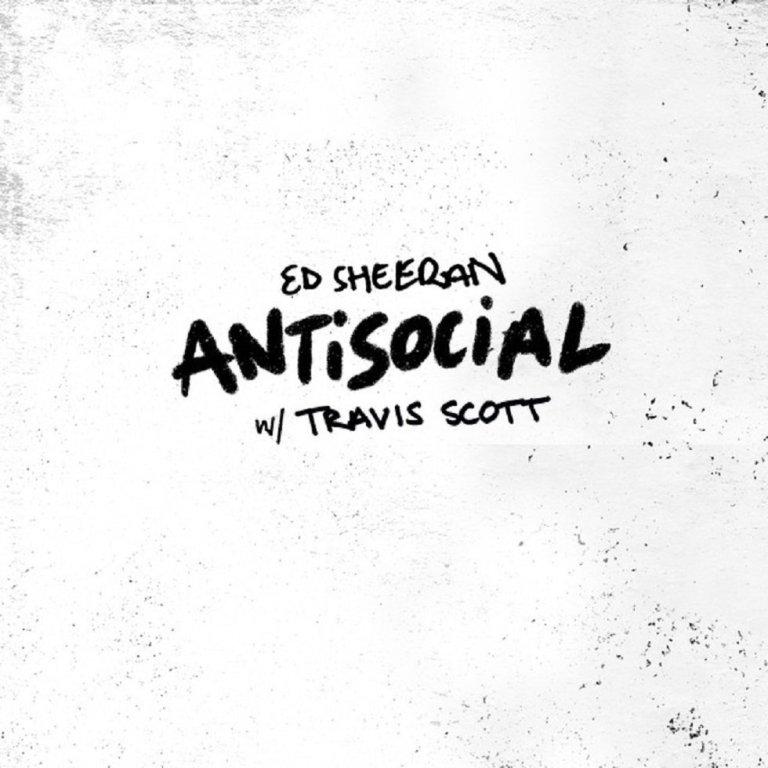 Ed Sheeran - Antisocial with Travis Scott