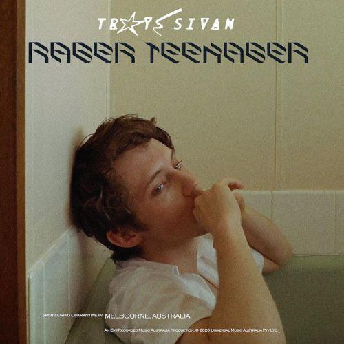 Troye Sivan - Rager Teenager!