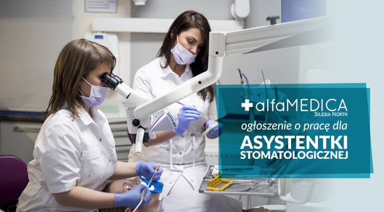 Praca dla asystentki stomatologicznej