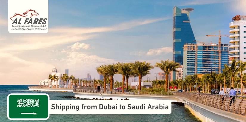 Shipping from Dubai to Saudi Arabia