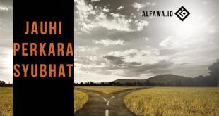 SILSILAH ARBA'IN NAWAWIYYA (HADITS KE 6)