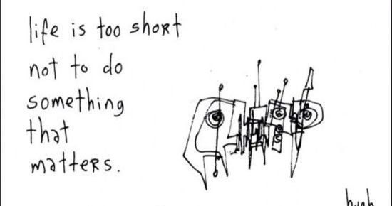 gapingvoid - Something that matters