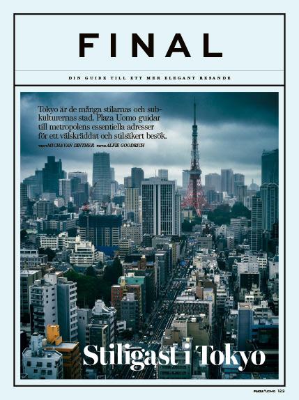 Tokyo style guide for Plaza/UOMO Magazine