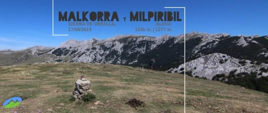 MendiaK: Malkorra y Milpiribil