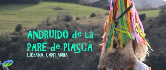 Especial Mascaradas: Andruido en la Paré de Piasca