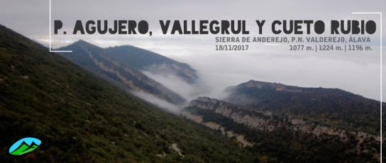 MendiaK: Peña Agujero, Vallegrul y Cueto Rubio
