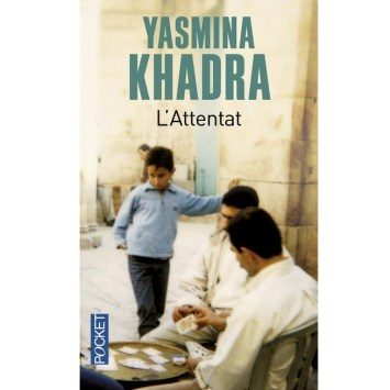 L'Attentat de Yasmina Khadra Pocket edition