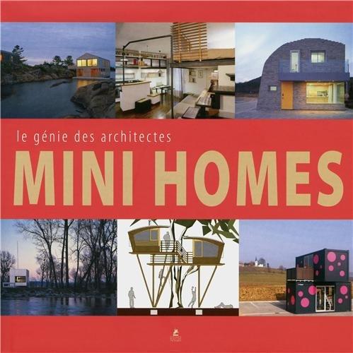 Mini homes - Le génie des architectes