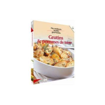 Mes Meilleures Recettes Gourmandes - Gratins & pommes de terre