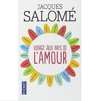 Jacques Salomé voyage aux pays de l'amour