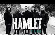 HAMLET presentan las primeras fechas de su gira «Berlín Tour»