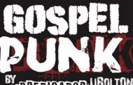 GOSPEL PUNK presentan el videoclip «Resistiré»