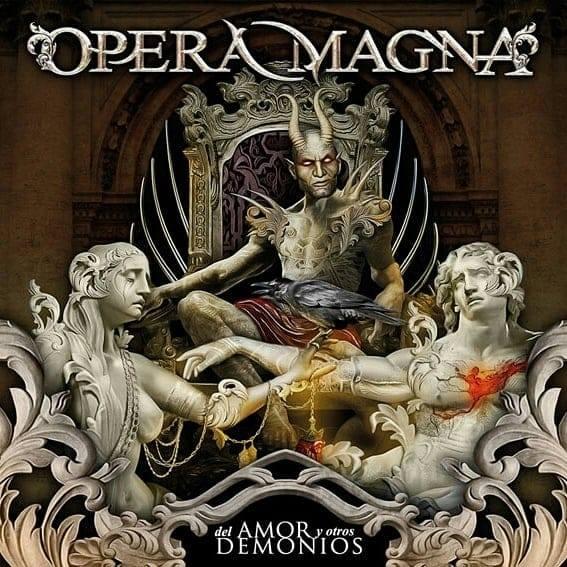 OPERA MAGNA – «Del Amor Y Otros Demonios»