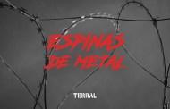 TERRAL: Estrena el vídeo-lyric «Espinas de Metal» con fines benéficos