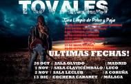 TOVALES: Nuevos conciertos presentando su álbum «Limpio de Polvo y Paja»