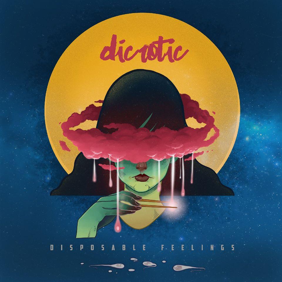 [Reseña] «Disposable Feelings» el nuevo discpo de DICROTIC