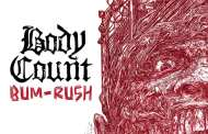 Body Count lanza nuevo single y videoclip «Bum-Rush»