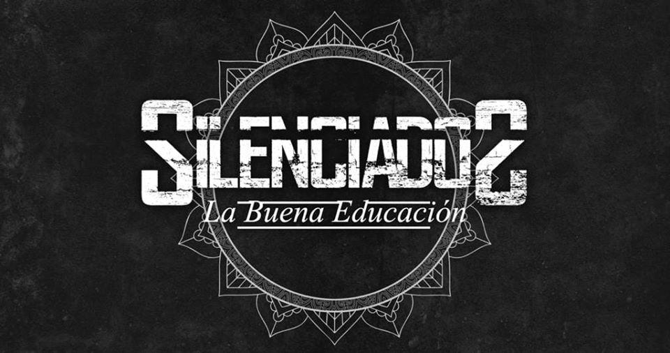 SILENCIADOS – «LA BUENA EDUCACIÓN»