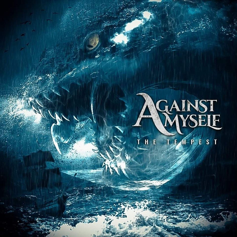 AGAINST MYSELF: Nuevo sinlge «THE TEMPEST»