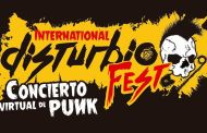 International Disturbio Fest, Concierto de punk virtual, 25 y 26 de julio